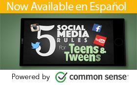 Social media: 5 social media rults for teens & tweens