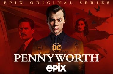 Watch Pennyworth on EPIX