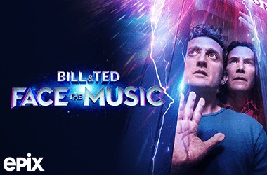 Watch Bill & Ted Face the Music on EPIX