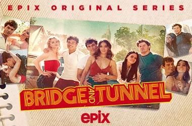 Watch Bridge and Tunnel on EPIX