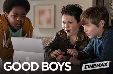 Cinemax Cox deal Good Boys