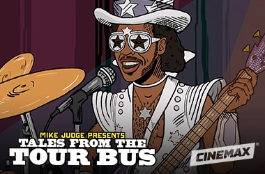 Cinemax Cox deal Mike Judge Presents Tales from the Tour Bus