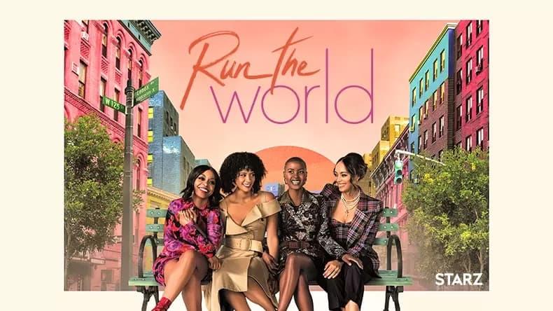 Watch Run the World on STARZ
